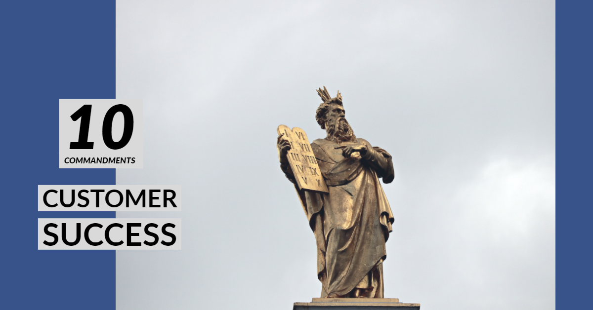 10 commandments customer success