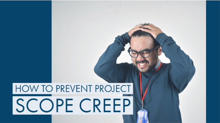 How to Prevent Project Scope Creep