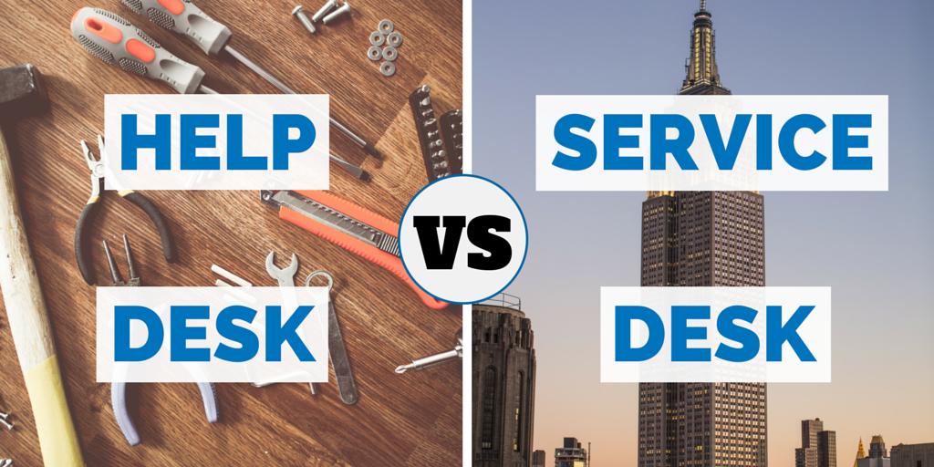 Help Desk versus Service Desk