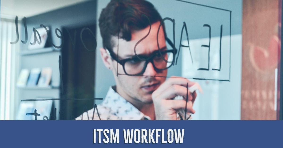 ITSM Workflow