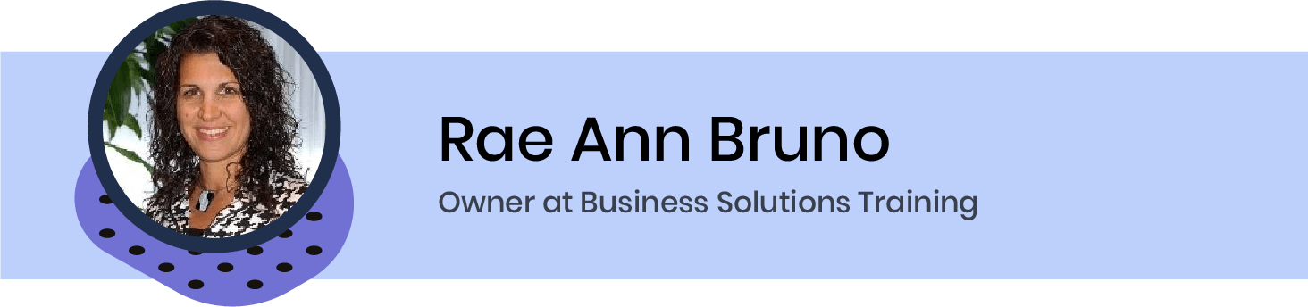 Rae Ann Bruno, Owner at Business Solutions Training