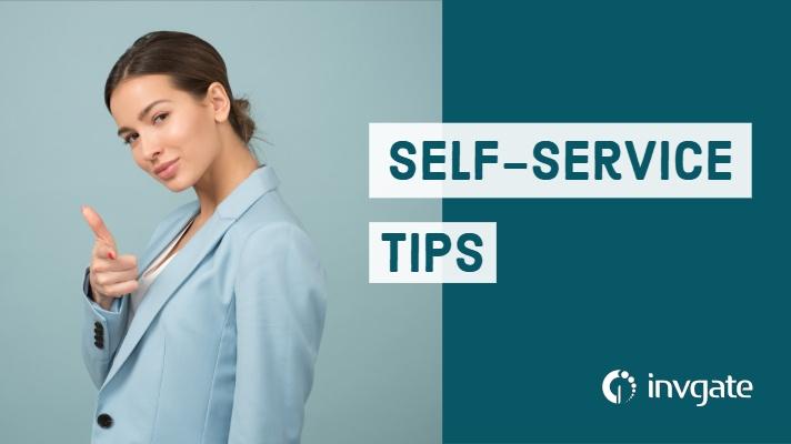 Self Service Tips