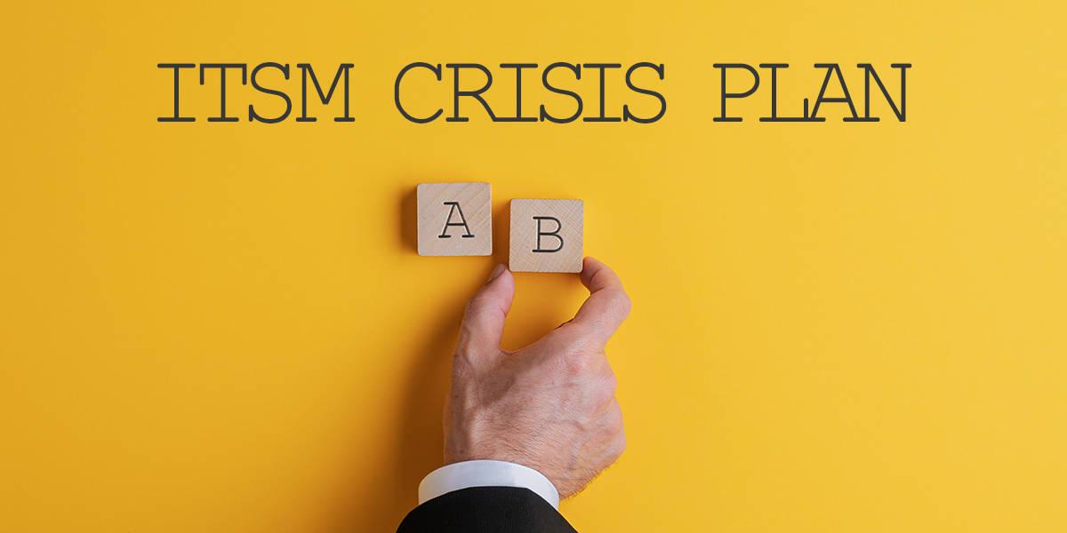 ITSM Crisis Plan