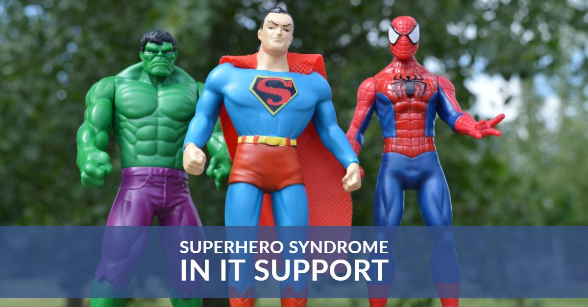 IT Support Superhero